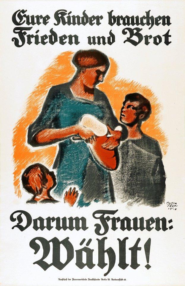 Mit diesem Plakat warben die deutschen Frauenverbände dafür, dass die Frauen von ihrem neuen, demokratischen Wahlrecht Gebrauch machen.