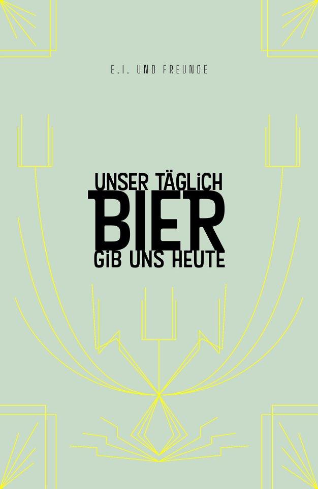 """Esther Isaak de Schmidt-Bohländer (Hrsg.): """"Unser täglich Bier gib uns heute"""", 456 Seiten, ab 26,90 Euro."""