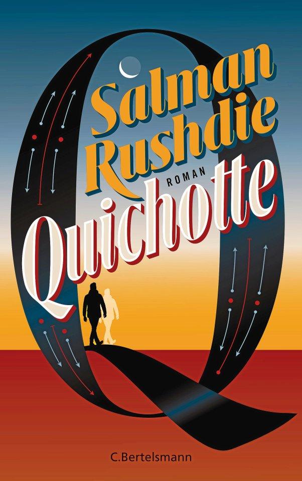 """""""Quichotte"""" von Salman Rushdie, C. Bertelsmann, 464 Seiten,  25 Euro"""