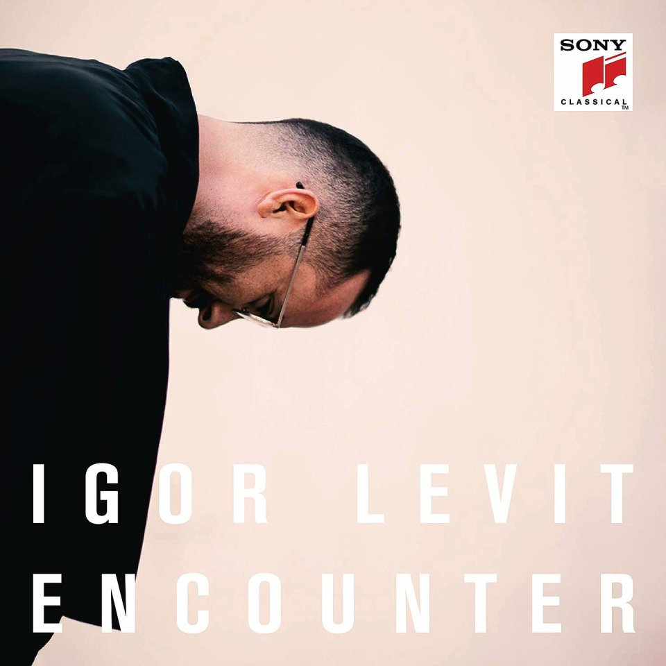 "Igor Levit  ""Encounter""."