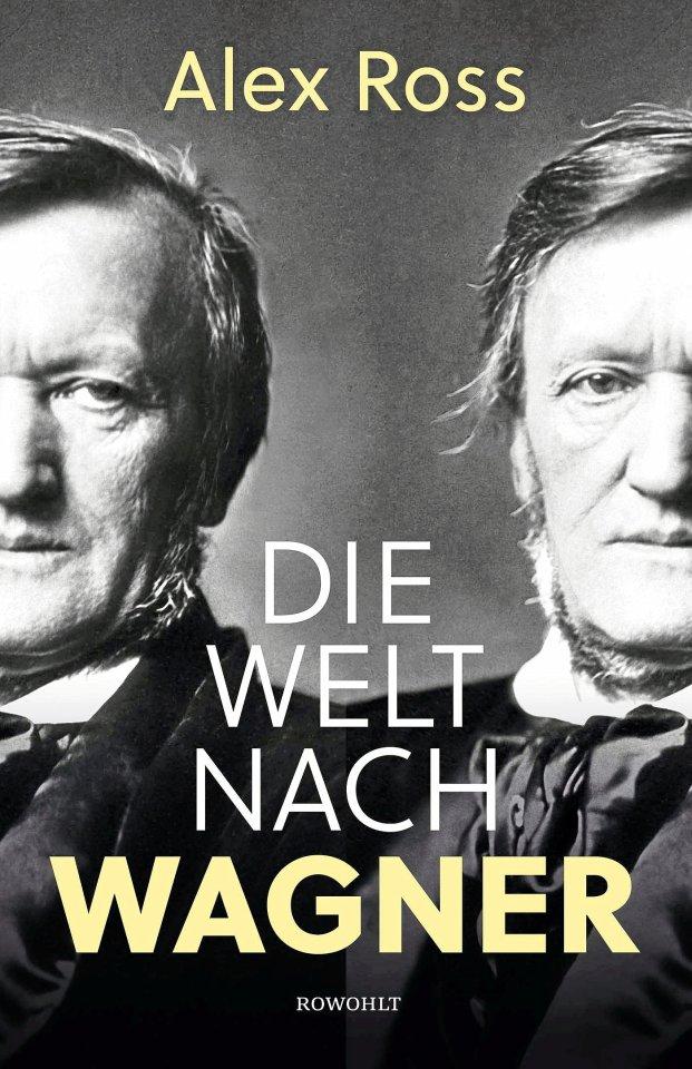 """""""Die Welt nach Wagner"""" ist ein so mächtiger wie lesenswerter Wälzer."""